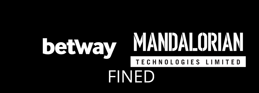 Betway and Mandalorian Technologies Fined