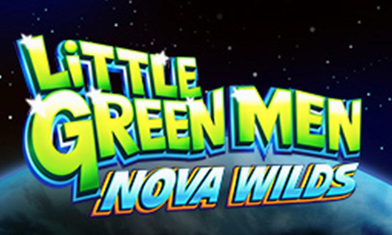 Little green men nova wilds slot