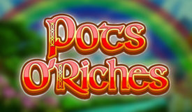 Pots O' Riches slot