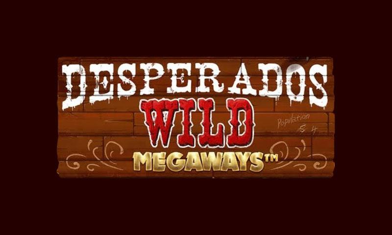 desperados wild megaways slot