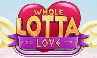 Whole Lotta Love slot