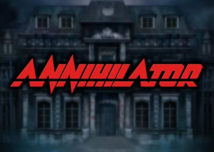 Annihilator Slot