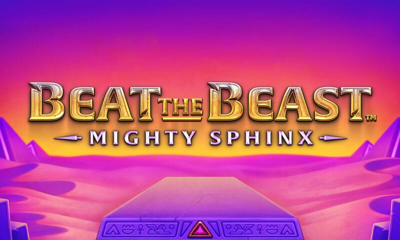 Beat The Beast Mighty Sphinx Slot