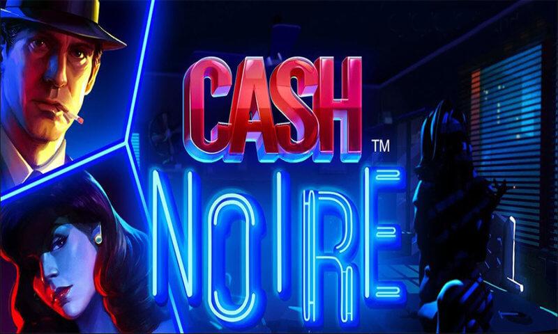 Cash Noire Slot