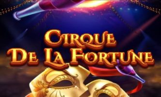 Cirque De La Fortune Slot
