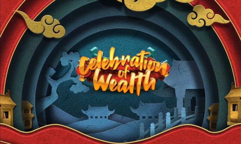 Celebration of Wealth Slot