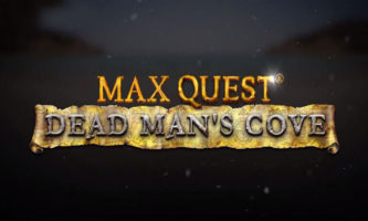 Max Quest Dead Man's Cove Slot