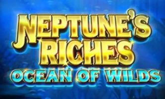 Neptune's Riches Ocean of Wilds Slot